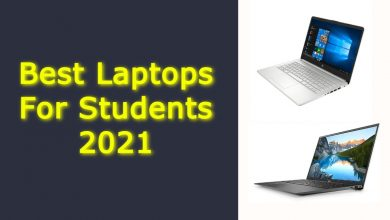 Best Laptops For Students 2021
